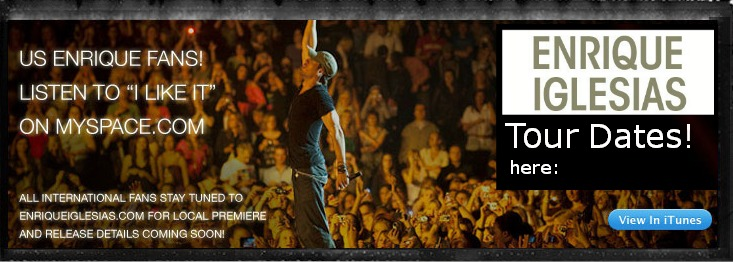 Enrique Iglesias Tour Dates here: