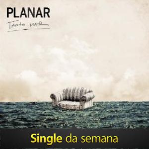 Música Tanto Mar - Banda Planar
