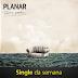 """Música """"Tanto Mar"""" da banda Planar é o Single da Semana"""