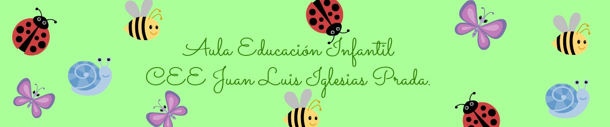 EDUCACIÓN INFANTIL CEE JUAN LUIS IGLESIAS PRADA