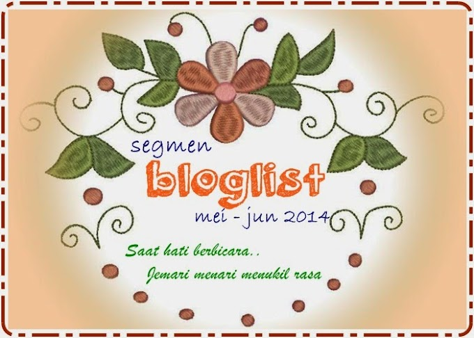 SEGMEN : BLOGLIST MAY-JUN 2014 BY YONG
