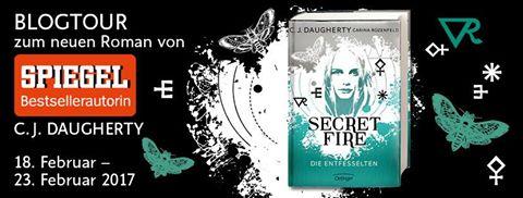 Blogtour Secret Fire - Die Entfesselten