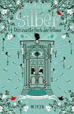 http://www.fischerverlage.de/buch/silber-das_zweite_buch_der_traeume/9783841421678