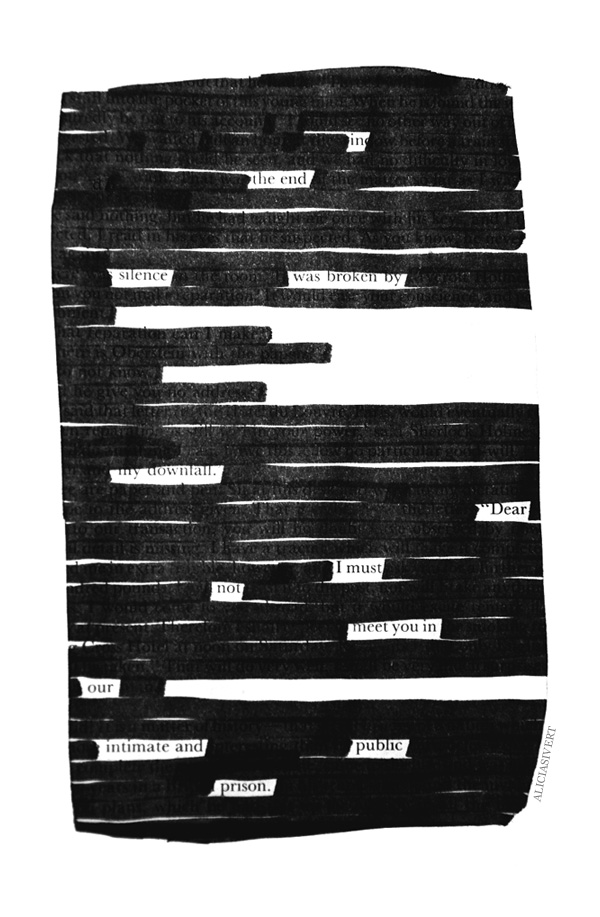 , aliciasivert, alicia sivertsson, blackout poem, poem, macabre, morbid, love, black and white, poetry, poesi, överstrykningspoesi, makaber, svartvitt, sherlock holmes, dikt, in the end silence was broken by my downfall dear i must not meet you in our intimate and public prison