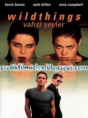 film vahşi şeyler 1 kategori erotik filmin diğer adı wild things 1
