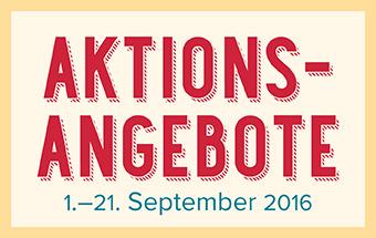 Aktionsangebote bis 21.09.2016