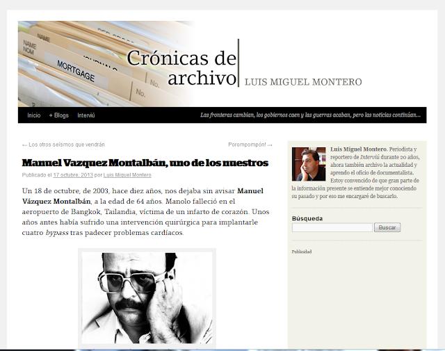 http://blogs.interviu.es/cronicasdearchivo/2013/10/17/manuel-vazquez-montalban-uno-de-los-nuestros/