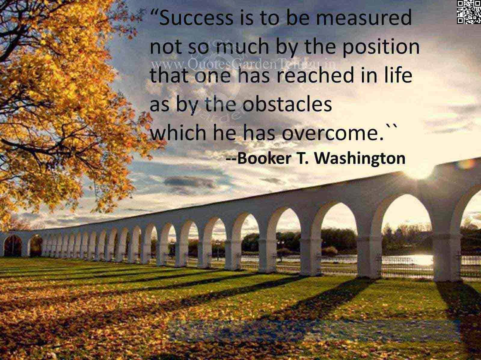 Best famous Inspirational Success Quotes from Booker T. Washinton