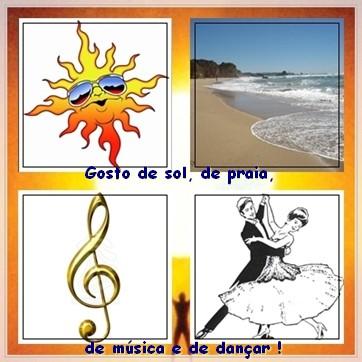 Sol, praia, música e dançar ...