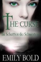 http://www.amazon.de/The-Curse-Schatten-Schwestern-Band-ebook/dp/B00998TGYU/ref=tmm_kin_title_0
