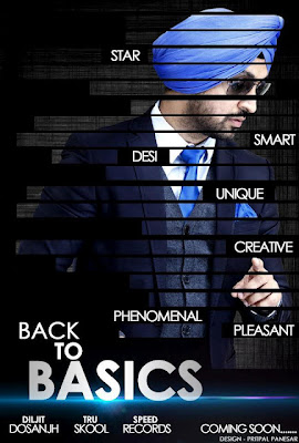 diljit dosanjh is coming back with brand new album back to basics withDiljit Back To Basics