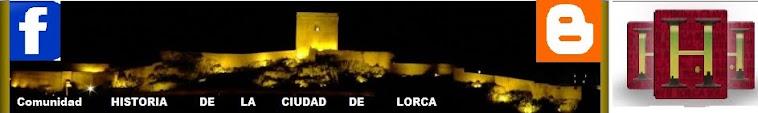 HISTORIA DE LA CIUDAD DE LORCA