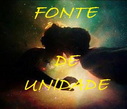 FONTE   DE   UNIDADE