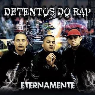 Detentos do Rap Eternamente 2012 Download