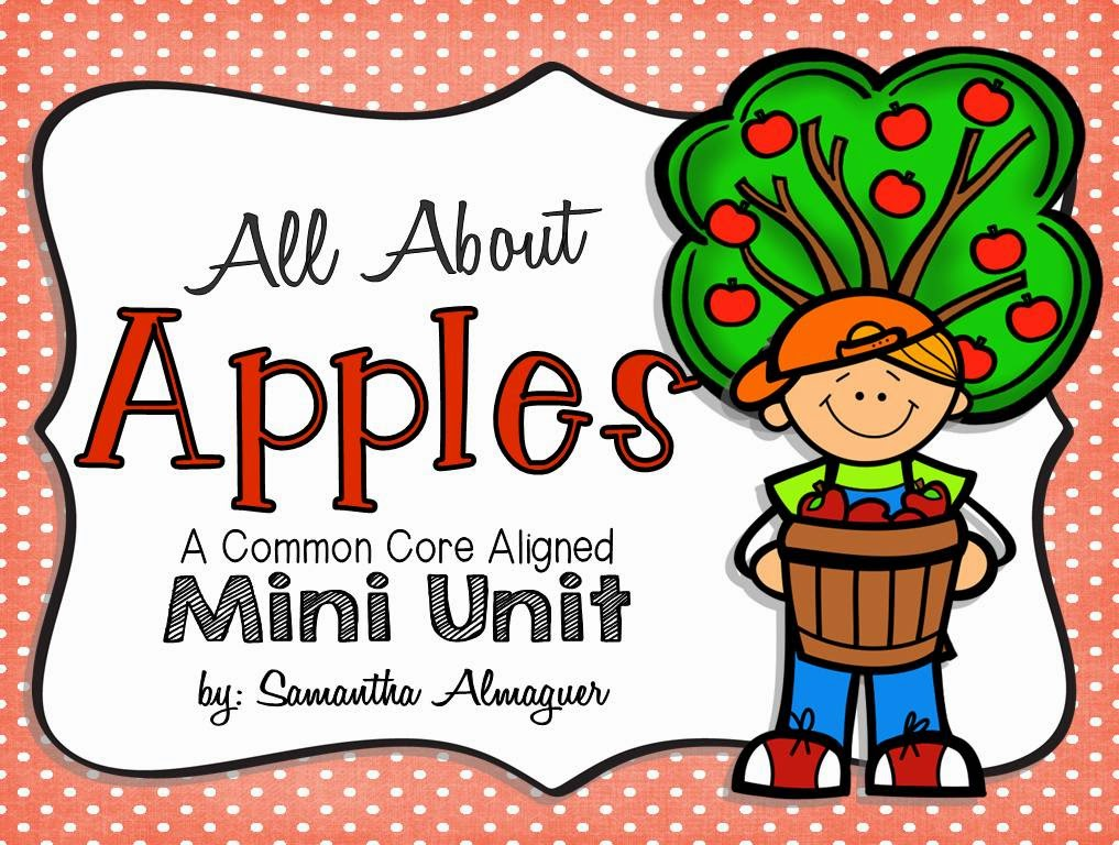 All About Apples - A Common Core Aligned Thematic Unit