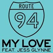 Route 94 - My Love (feat. Jess Glynne)