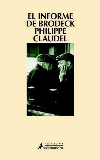 """El informe de Brodeck""  de Philippe Claude"