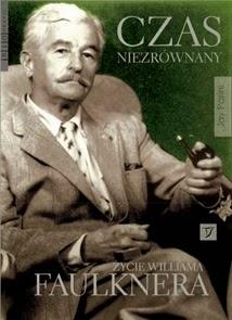 """Parini Jay """"Czas niezrównany. Życie Williama Faulknera"""", Okres ochronny na czarownice, Carmaniola"""