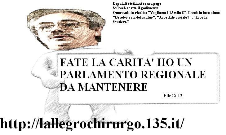 L 39 allegro chirurgo deputati siciliani senza paga sul web for Deputati siciliani