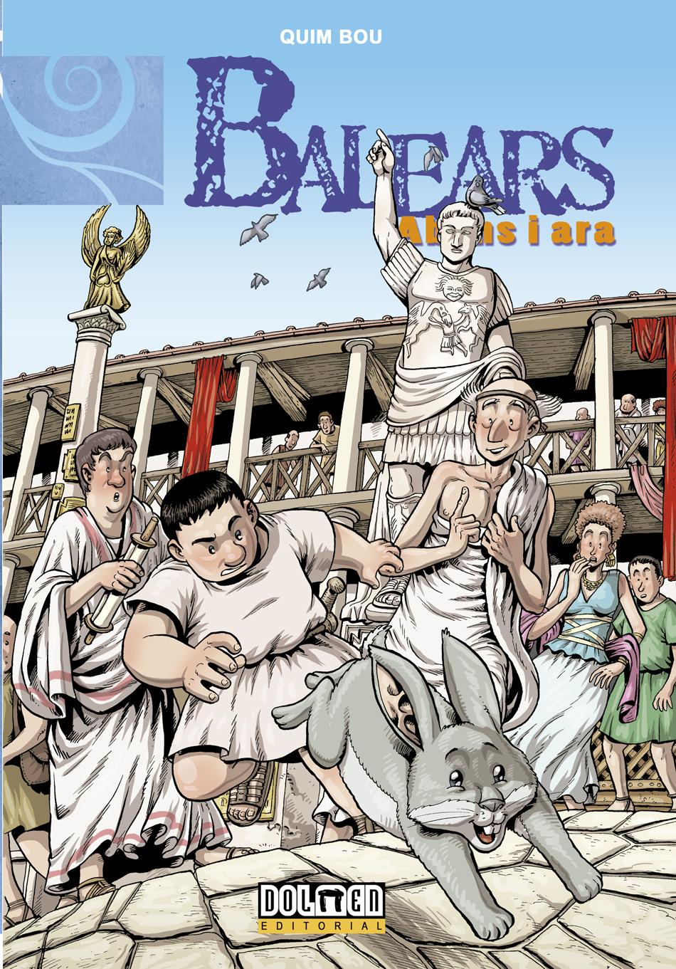 Balears Abans i Ara 4: Els Romans