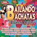 VA - Bailando Bachatas - Bachata Salvaje [2015][256Kbps][MEGA]