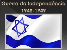 GUERRA DA INDEPENDÊNCIA - 1948