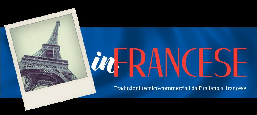 Traduzioni tecnico-commerciali dall'italiano al francese