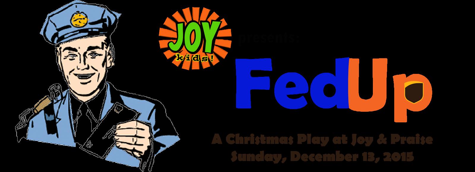 Joy and Praise Fellowship: JoyKids Christmas Play