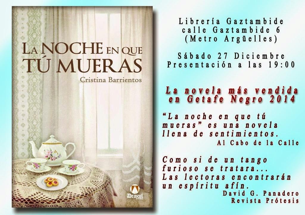 La noche en que tú mueras - Cristina Barrientos - Presentación