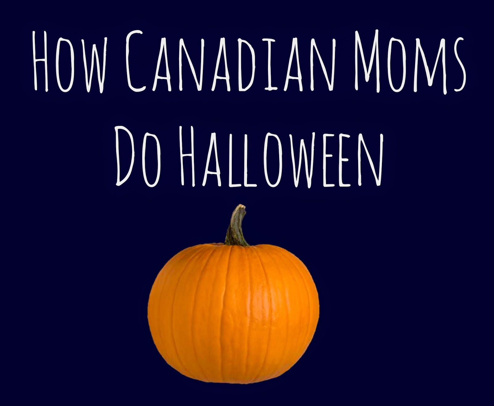 Toddler Halloween, Halloween Candy, Mom Halloween, Canadian Halloween,Halloween DIY Costume, Halloween Craft, Pumpkin Patch, Halloween goo, cool halloween, homemade halloween, halloween humor, funny halloween, boo juice, canadian mom, canadian blogger, blogger round up, halloween round up