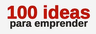100 ideas para emprender tu negocio en la web