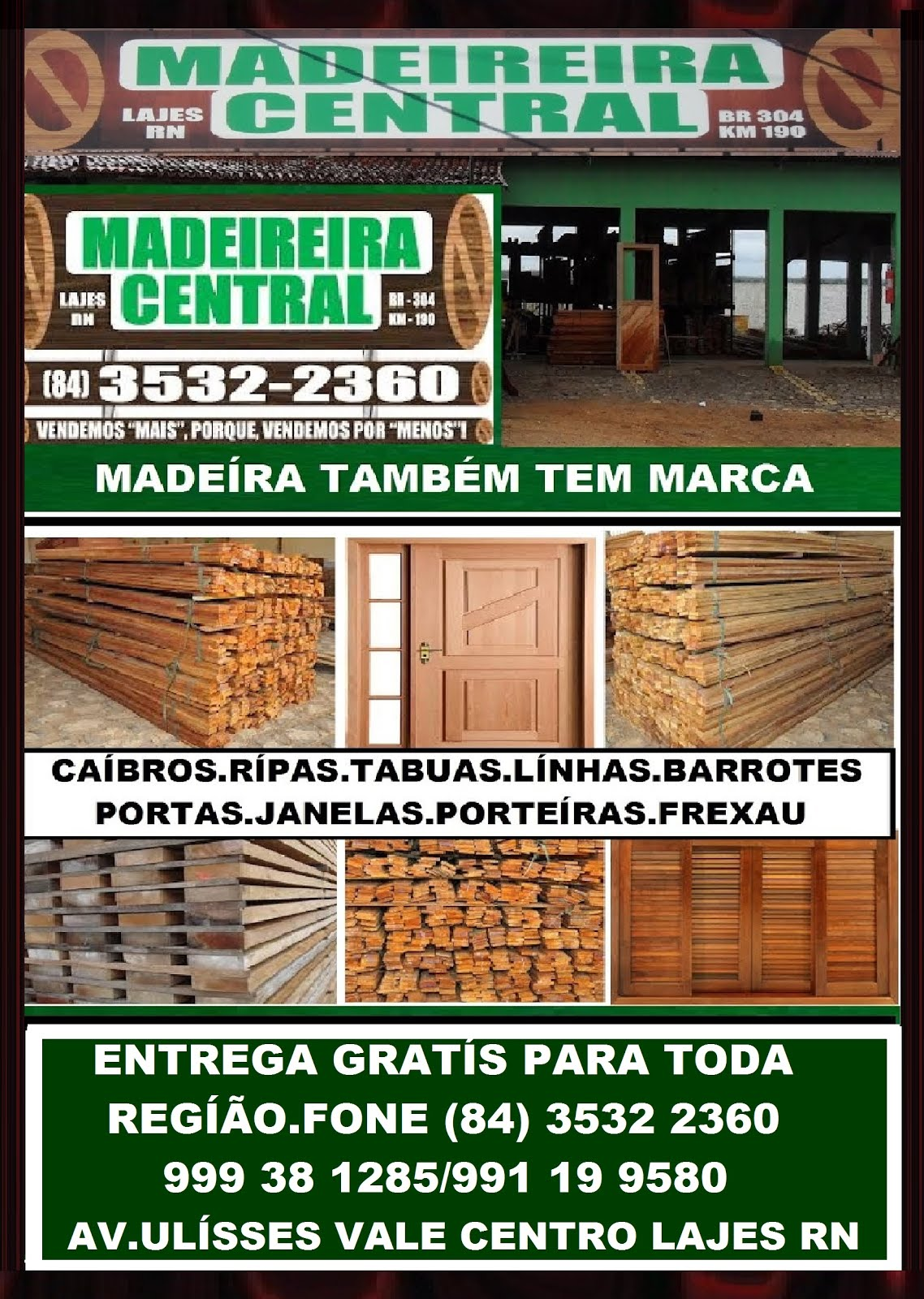 MADEREÍRA CENTRAL LAJES RN.