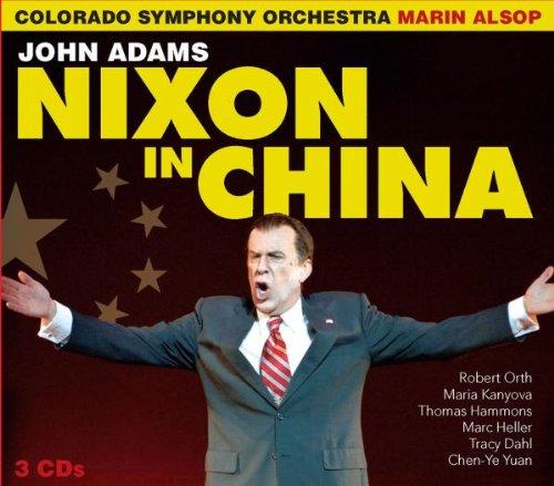 Nixon in China. Ópera de John Adams. nuncalosabre. Naxos - Marin Aslop