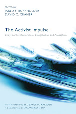 The Activist Impulse: Essays on the Intersection of Evangelicalism and Anabaptism