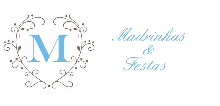 Madrinhas e Festas