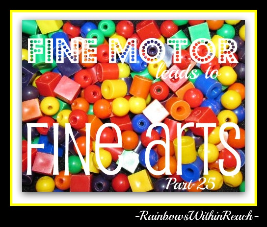 photo of: Fine Motor Leads to Fine Arts Part 25 with RainbowsWithinReach
