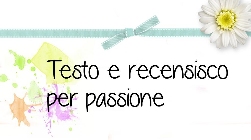 Testare e recensire per passione