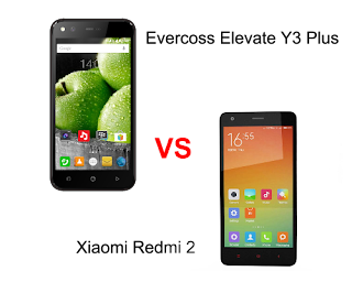 Evercoss Elevate Y3+ vs Xiaomi Redmi 2