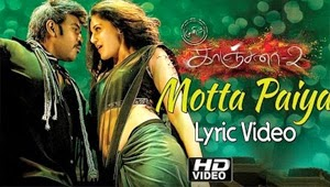 Motta Paiya Song Lyrics – Kanchana 2 | Muni 3