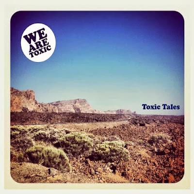 We+Are+Toxic+%E2%80%93+Toxic+Tales We Are Toxic – Toxic Tales [8.5]