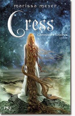 Cress Chroniques Lunaires 3 Marissa Meyer - Cover