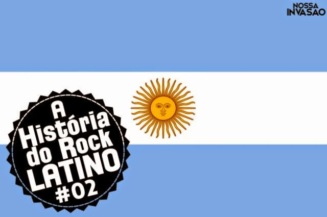 A História do Rock Latino #02: Argentina