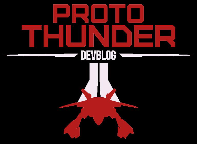 Proto Thunder Dev Blog