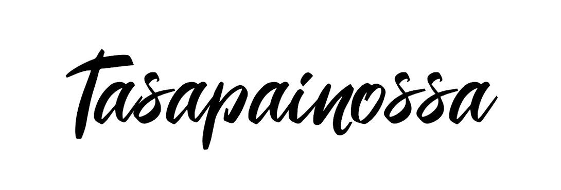 TASAPAINOSSA