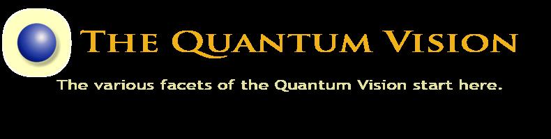 The Quantum Vision
