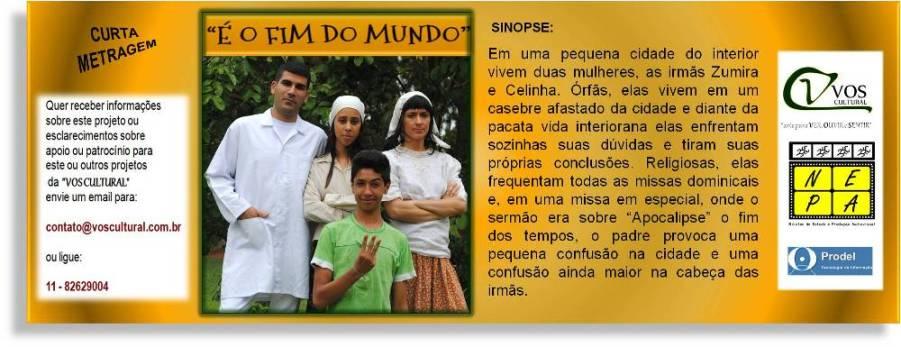 """""""É O FIM DO MUNDO"""""""
