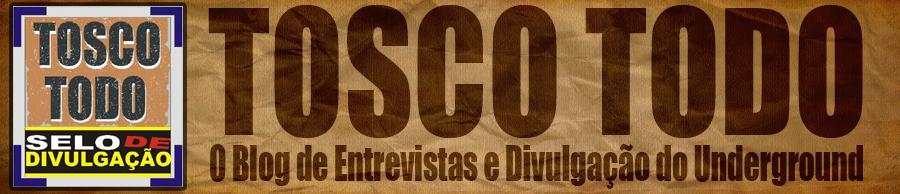 TOSCO TODO - SELO DE DIVULGAÇÃO
