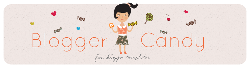 Blogger Candy - Free Blogger + Blogspot templates