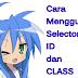 Selector Class dan ID dalam CSS di Blog