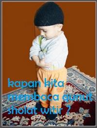 Kapan Kita Membaca Doa Qunut Sholat Witir Di Bulan Ramadhan